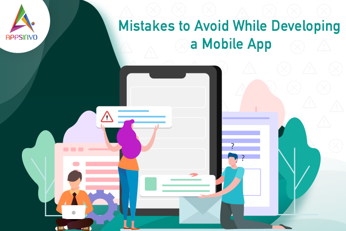 mistakes-avoid-app-development-byappsinvo