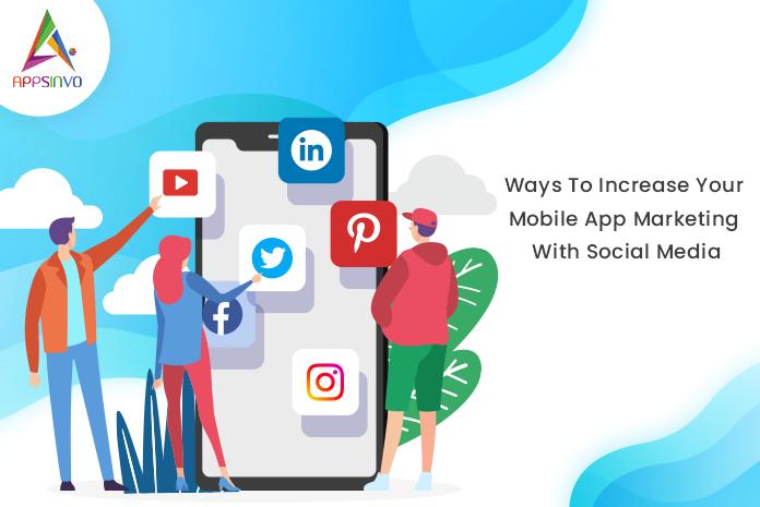 mobile-app-marketing-byappsinvo.