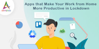 Apps that Make Your Work from Home More Productive in Lockdown-byappsinvo