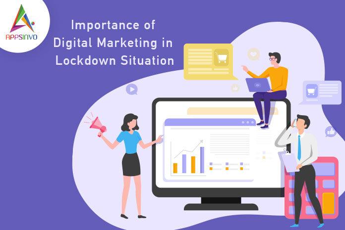 mportance of Digital Marketing in Lockdown Situation-byappsinvo.