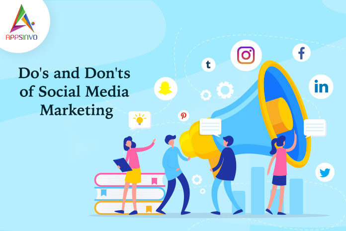 Do's and Don'ts of social media marketing-byappsinvo