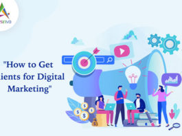 How to Get Clients from Digital Marketing-byappsinvo