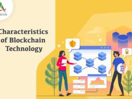 Characteristics of Blockchain Technology-byappsinvo