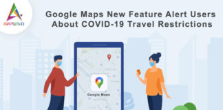 Google Maps New Feature Alert Users About COVID-19-byappsinvo