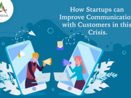 How Startups can Improve Communication with Customers in this Crisis-byappsinvo
