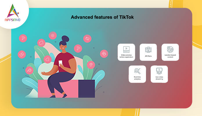 Advanced Features for App like TikTok-byappsinvo