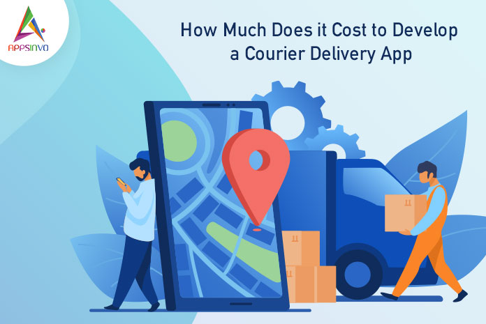 How Much Does it Cost to Develop a Courier Delivery App-byappsinvo