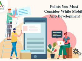 Points You Must Consider While Mobile App Development-byappsinvo