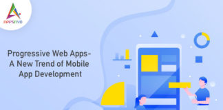 Progressive Web Apps- A New Trend of Mobile App Development-byappsinvo