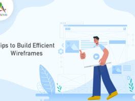 Tips to Build Efficient Wireframes-byappsinvo