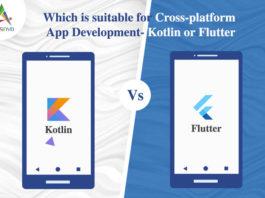 Which is Suitable for Cross-platform App Development- Kotlin or Flutter-byappsinvo.
