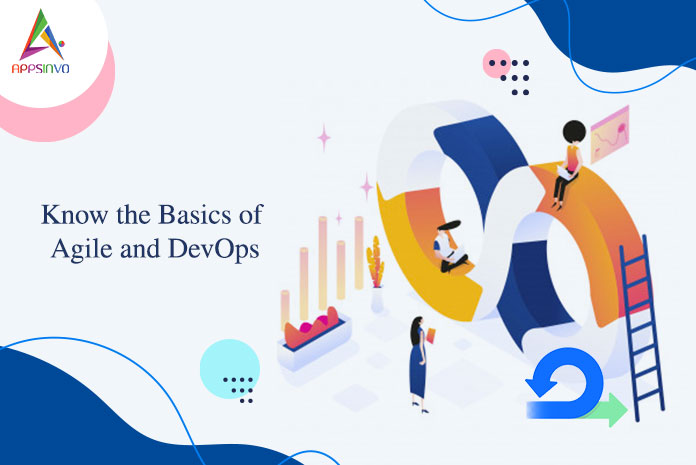 Know the Basics of Agile and DevOps-byappsinvo