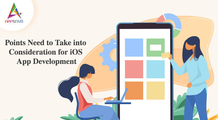 Points Need to Take into Consideration for iOS App Development-byappsinvo
