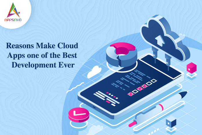Reasons-Make-Cloud-Apps-one-of-the-Best-Development-Ever-byappsinvo.