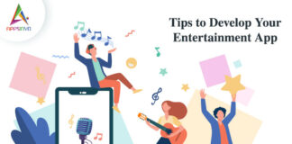 Tips to Develop Your Entertainment App-byappsinvo.jpg