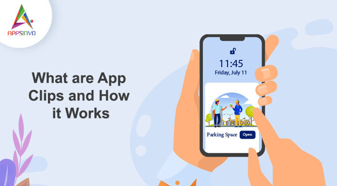 What-are-App-Clips-and-How-it-Works-byappsinvo.