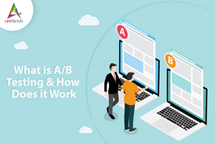 What-is-AB-Testing-How-Does-it-Work-byappsinvo.jpg
