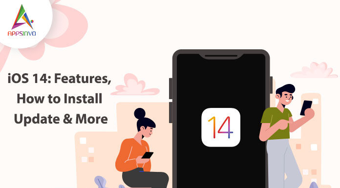 iOS-14-Features-How-to-Install-Update-More-byappsinvo