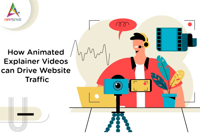 How-Animated-Explainer-Videos-can-Drive-Website-Traffic-byappsinvo