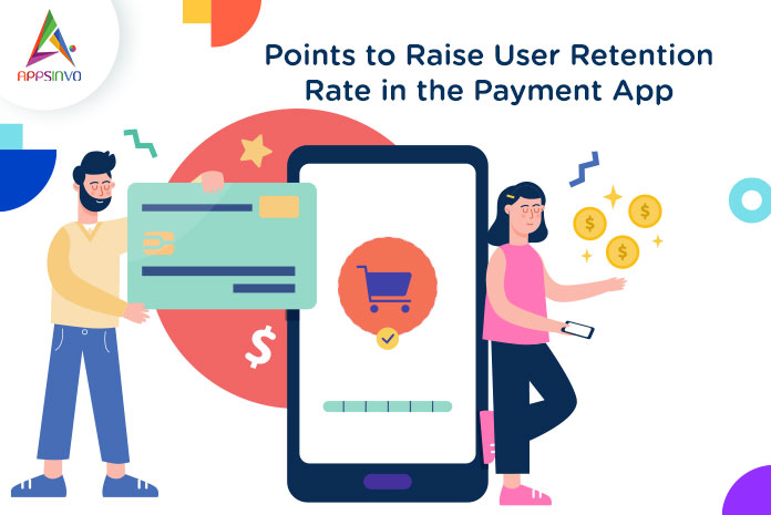 Points-to-Raise-User-Retention-Rate-in-the-Payment-App-byappsinvo.jpg
