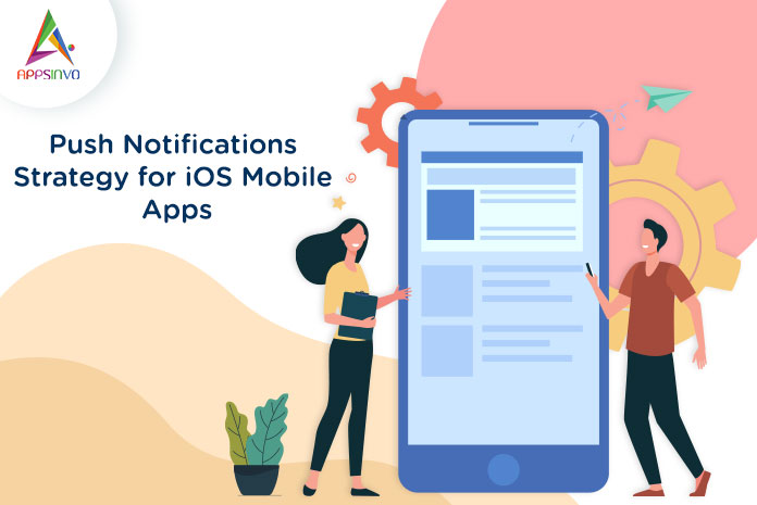 Push-Notifications-Strategy-for-iOS-Mobile-Apps-byappsinvo