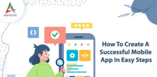 How-To-Create-A-Successful-Mobile-App-In-Easy-Steps-byappsinvo.