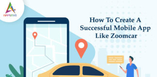 How To Create A Successful Mobile App Like Zoomcar-byappsinvo.