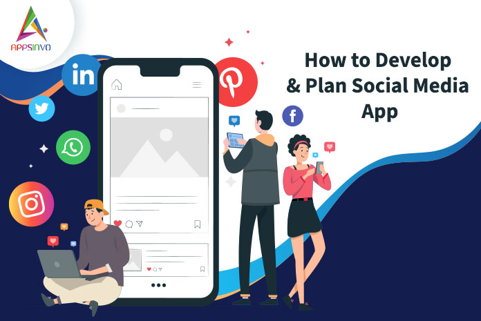 How-to-Develop-Plan-Social-Media-App-byappsinvo