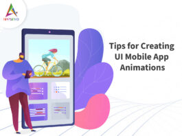 Tips for Creating UI Mobile App Animations-byappsinvo