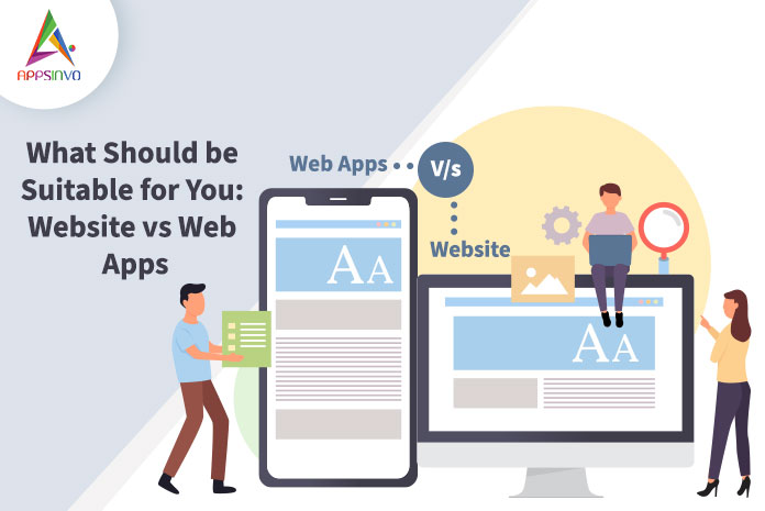 What-Should-be-Suitable-for-You-Website-vs-Web-Apps-byappsinvo