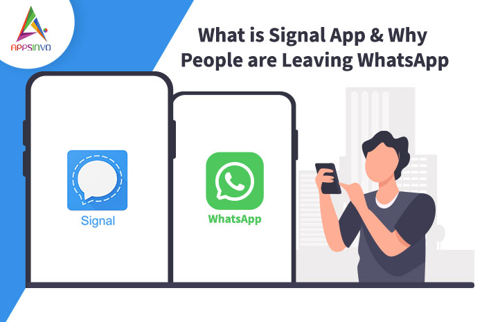 What-is-Signal-App-Why-People-are-Leaving-WhatsApp-byappsinvp