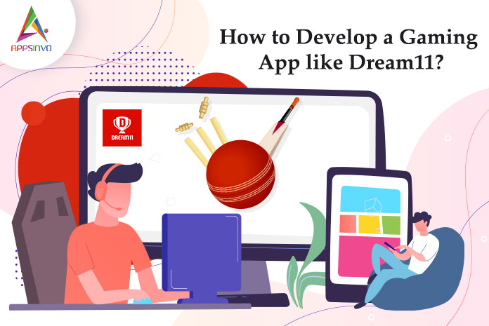 How-to-Develop-a-Gaming-App-like-Dream11-byappsinvo