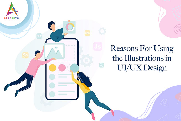 Reasons-For-Using-the-Illustrations-in-UIUX-Design-byappsinvo