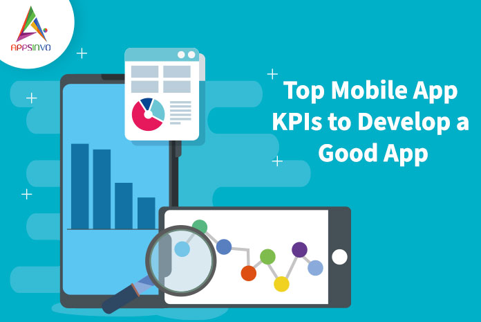 Top-Mobile-App-KPIs-to-Make-Sure-a-Good-App-byappsinvo