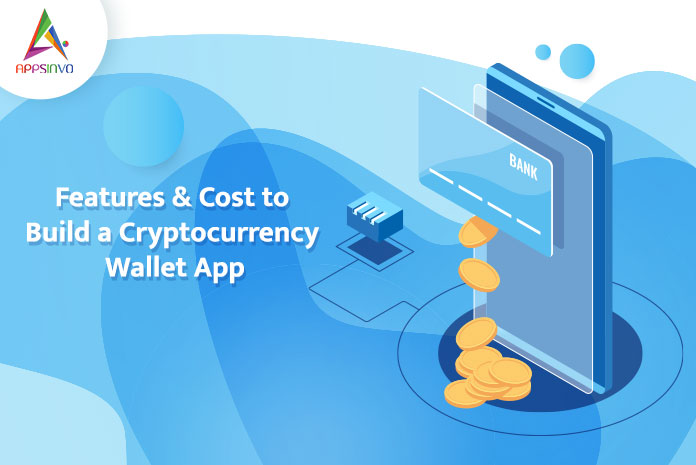 Features-Cost-to-Build-a-Cryptocurrency-Wallet-App-byappsinvo