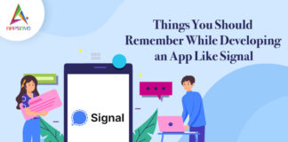 Things-You-Should-Remember-While-Developing-an-App-Like-Signal-byappsinvo