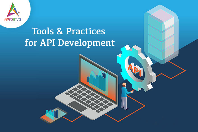 Tools-Practices-for-API-Development-byappsinvo