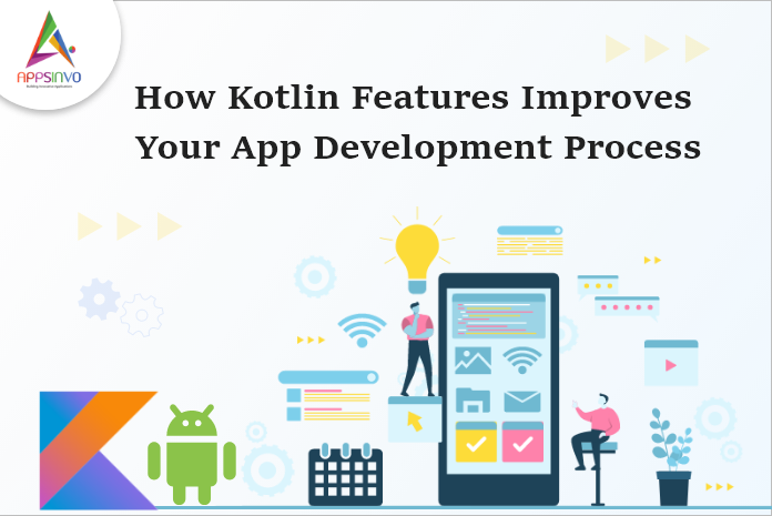 1 / 1 – How Kotlin Features Improves Your App Development Process-byappsinvo.png