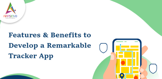 Features & Benefits to Develop a Remarkable Tracker App-byappsinvo.