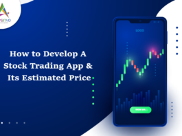 How to Develop A Stock Trading App & Its Estimated Price-byappsinvo